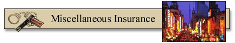Miscellaneous Insurance